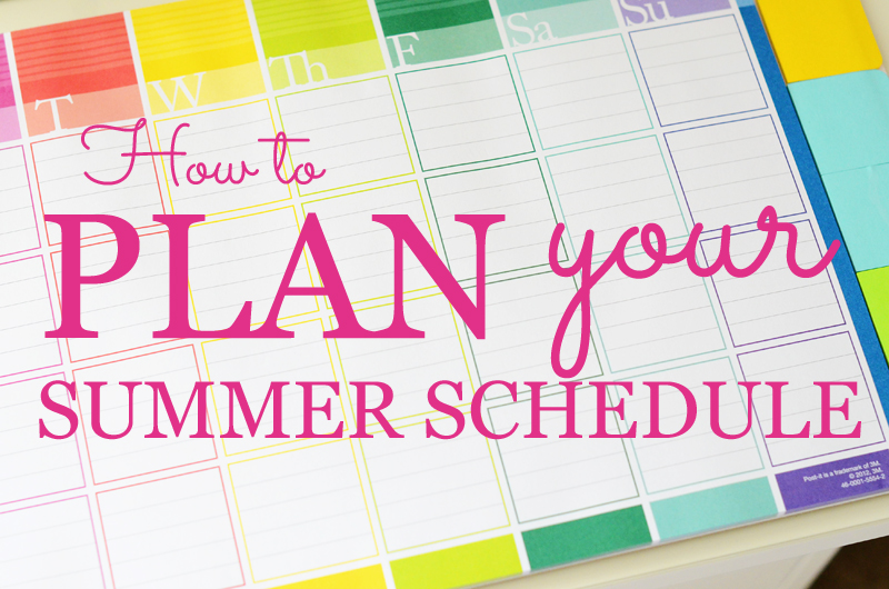 create a summer schedule for you and the kids inspiration for moms