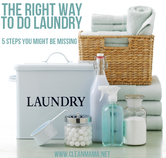 The-Right-Way-To-Do-Laundry-5-Steps-You-Might-Be-Missing-Clean-Mama