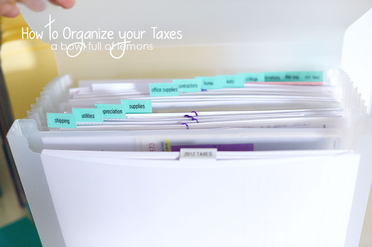 How to organize your taxes - A Bowl Full of Lemons