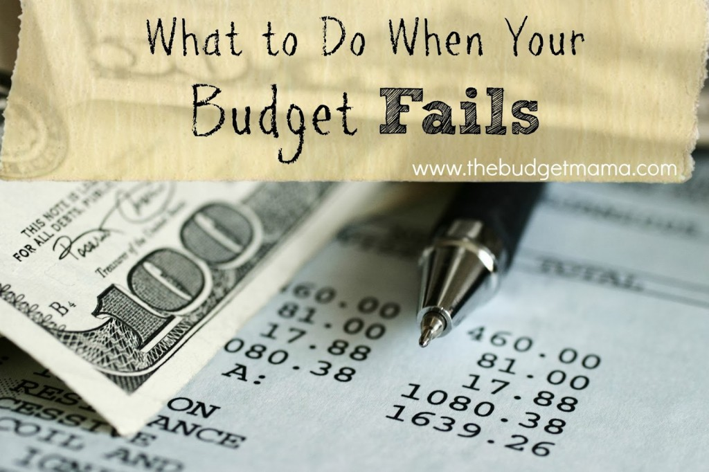 What To Do When Your Budget Fails