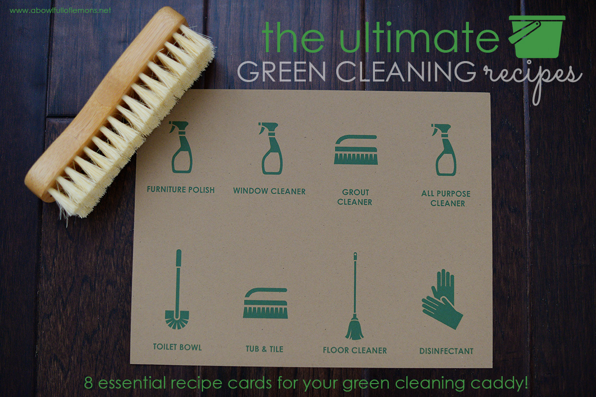 8 Essential green cleaning recipe cards by A Bowl Full of Lemons