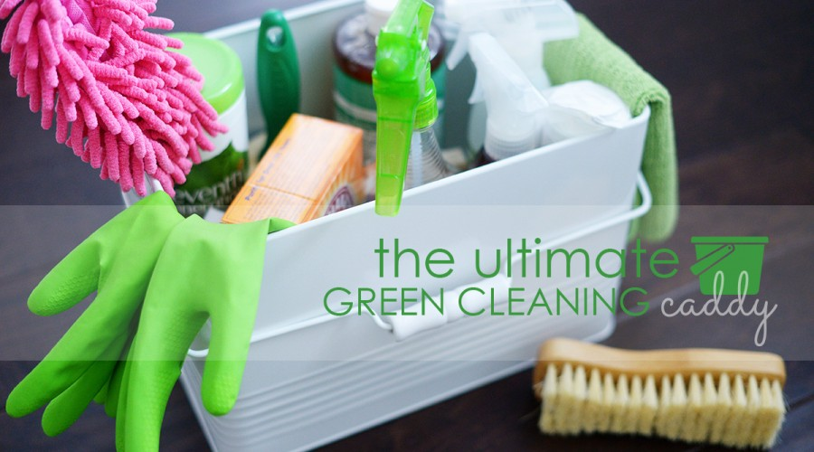 The ultimate green cleaning caddy