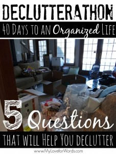 declutterathon-5-questions-that-will-help-you-declutter-778x1024