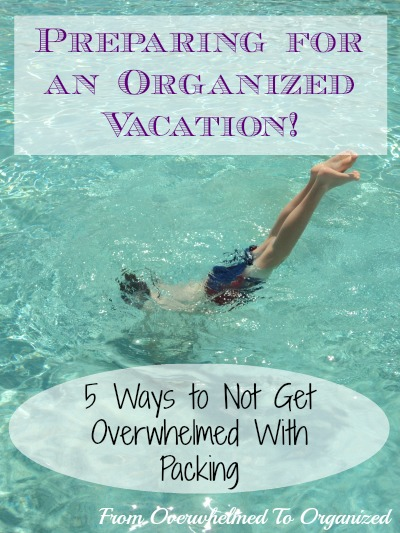 5 Ways to not get overwhelmed with packing