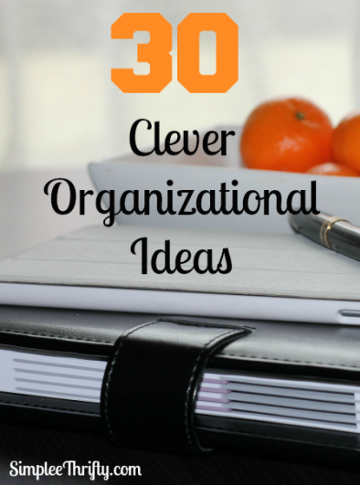 30-Clever-Organizational-Ideas