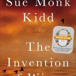 The Invention of Wings - A Bowl Full of Lemons July 2014 Book club Pick