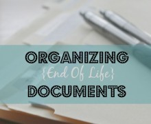 Organizing End of Life Documents- A Bowl Full of Lemons