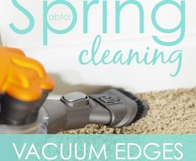 Spring Clean in 30 Challenge:  Day 4 Vacuum Edges via A Bowl Full of Lemons