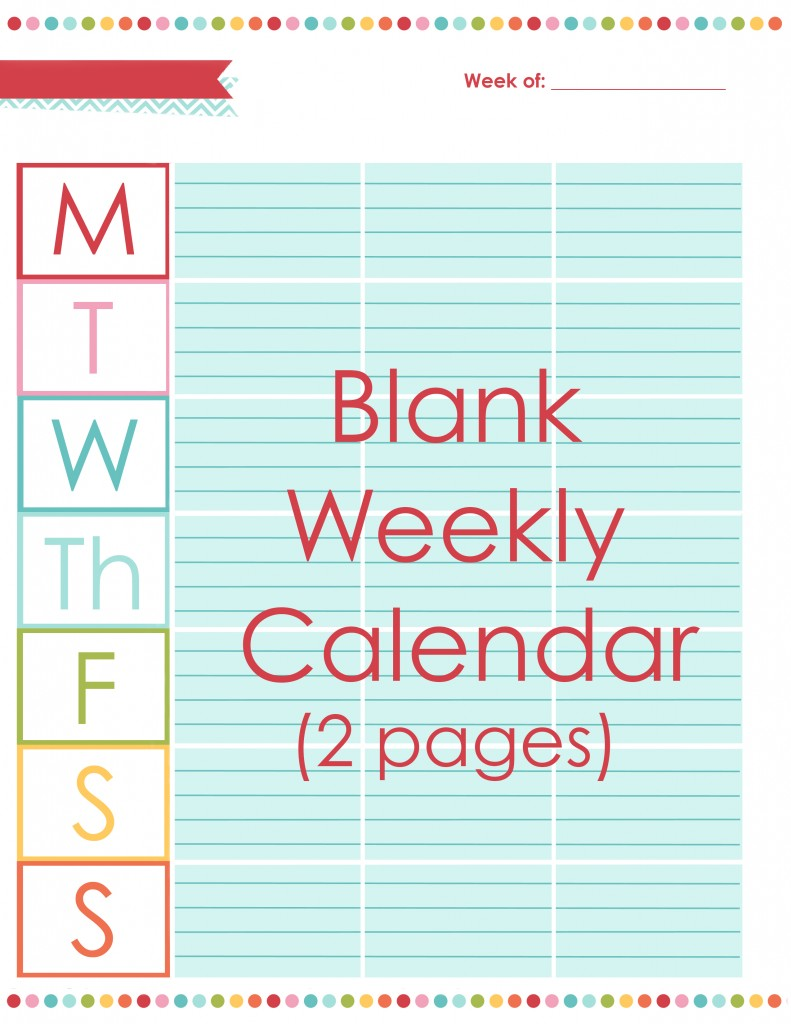 Blank weekly calendar via A Bowl Full of Lemons