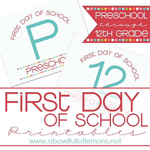 First Day of School Printables by A Bowl Full of Lemons